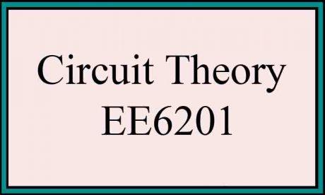 syllabus circuit theory ee6201 ct regulation 2013 semester 2 anna university notes
