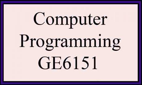 syllabus notes ge6151 computer programming regulation 2013 semester 1 anna university