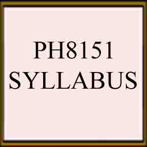 syllabus ph8151 engineering physics regulation 2017 semester