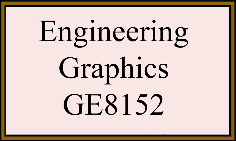 Syllabus ge8152 engineering graphics regulation 2017 semester 1 anna ge8152 engineering graphics syllabus regulation 2017 semester 1 for anna university malvernweather Images