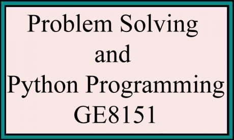 Syllabus Ge8151 Problem Solving And Python Programming Reg 2017 Anna