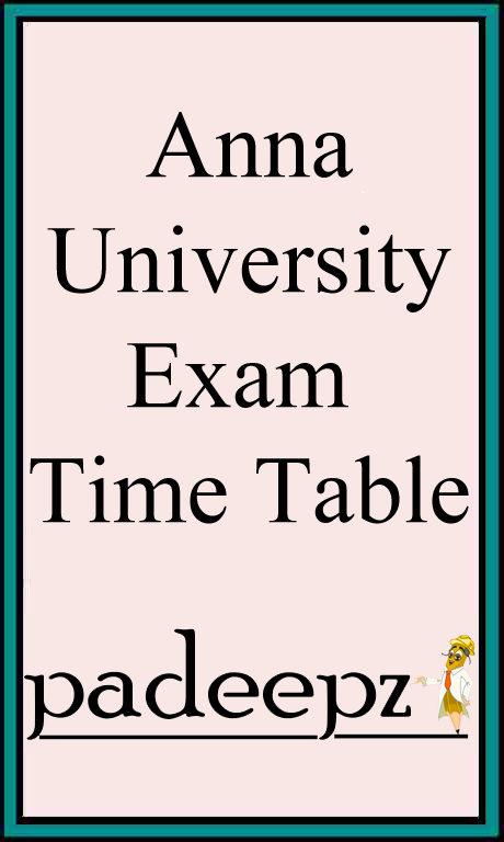 ANNA UNIVERSITY Exam Time Table For Nov/Dec 2017 Regulation 2013