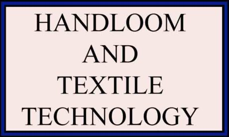 SYLLABUS FOR B. TECH. HANDLOOM AND TEXTILE TECHNOLOGY REGULATION 2013