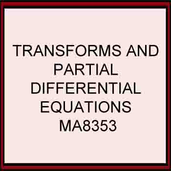 Transforms And Partial Differential Equations Regulation 2017 Anna University